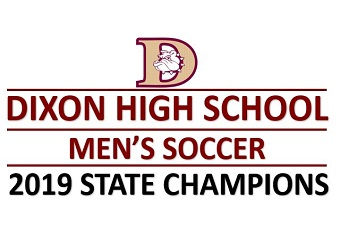 Dixon High School Mens Soccer - 2019 State Champions
