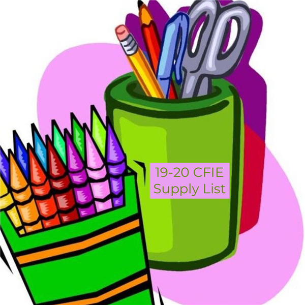 2019-20 CFIE School Supply List