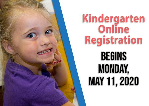 Kindergarten Online Registration Begins May 11