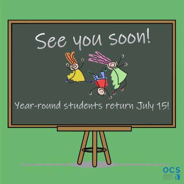 Year-Round Students Return July 15